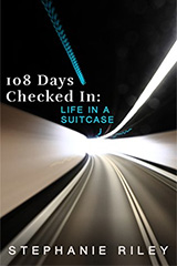 [108 Days Checked In: Life in a Suitcase book cover]