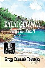 [Kauai Getaway: Tommy Valentine, PI book cover]