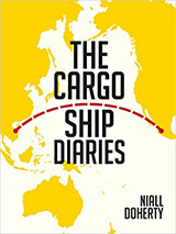 [The Cargo Ship Diaries: 44 months, 37 countries, 0 flights book cover]